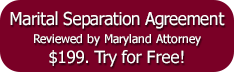 Maryland Marital Separation Agreement - $199.00